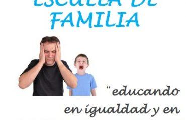 """Escuela de Familia: """"Educando en igualdad y en inteligencia emocional"""""""