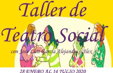Taller de Teatro Social con José Luis García Alejandre- Alex